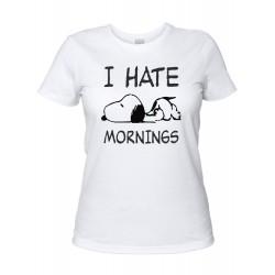 I Hate Mornings - Maglietta Donna