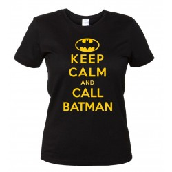Keep Calm and Call Batman - T-Shirt Donna