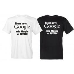 Non Mi Serve Google Mia Moglie Sa Tutto - Maglietta Divertente Uomo