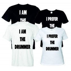I Prefer the Drummer - I am the Drummer - Coppia T-Shirt Donna e Uomo