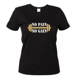 No Pain No Gain - Maglietta Fitness Palestra Donna