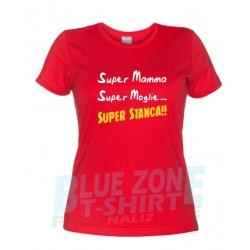 Super Mamma, Super Moglie, Super Stanca - Maglietta Divertente