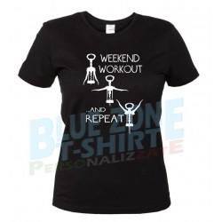 Weekend Workout - Maglietta Donna Divertente Vino