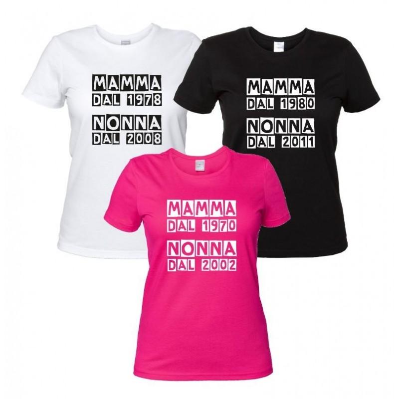 Mamma dal... Nonna dal... Maglietta Personalizzata