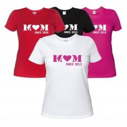 Mom since... - Maglietta Personalizzata Mamma dal...