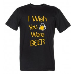 I Wish You Were BEER - Maglietta Uomo