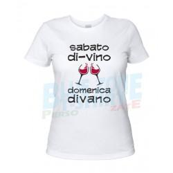 Sabato Di-Vino Domenica Divano - Maglietta Donna