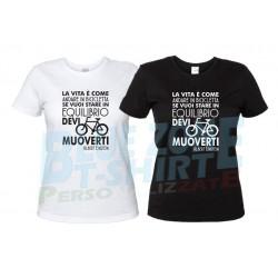 La Vita è come andare in Bicicletta - Maglietta Donna Ciclista