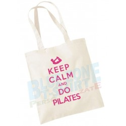 Keep Calm and Do Pilates - Shopper Borsa
