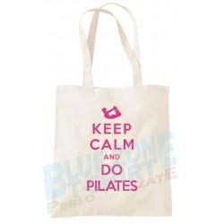 Keep Calm and Do Pilates - Shopper Borsa