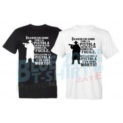 Quando un Uomo con la Pistola incontra un Uomo col Fucile maglietta tributo